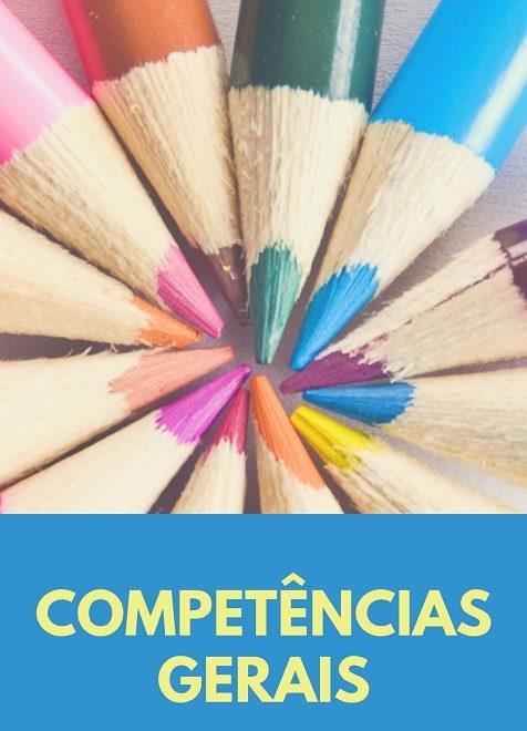 Infográfico explica as 10 Competências Gerais que orientam a BNCC.